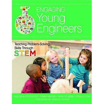Faire participer les jeunes ingénieurs - enseignement de compétences par le biais de Ste de résolution de problèmes