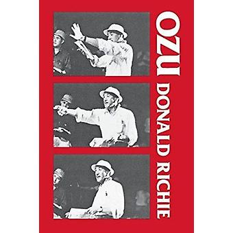 Ozu - His Life and Films by Donald Richie - 9780520032774 Book