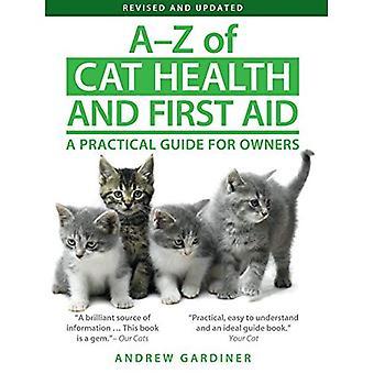 A-Z de chat santé et premiers soins: un Guide pratique pour les propriétaires