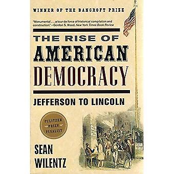 La subida de la democracia americana: Jefferson a Lincoln
