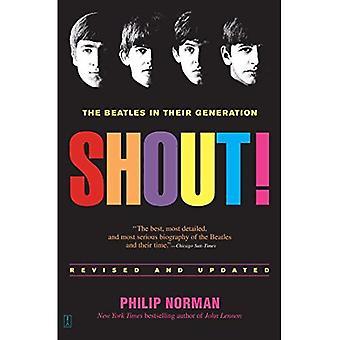 Shout!: les Beatles dans leur génération