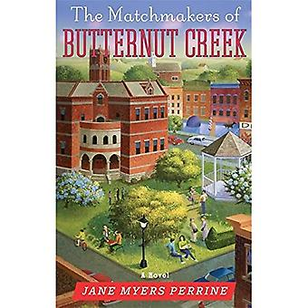 The Matchmakers of Butternut Creek: Number 2 in series