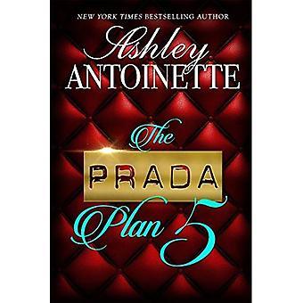 The Prada Plan 5 (Prada Plan)