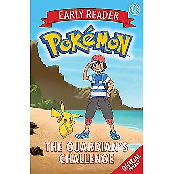 The Official Pokemon Early Reader: The Guardian's Challenge: Book 2 - The Official Pokemon Early Reader