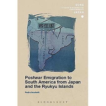 Emigração do pós-guerra para a América do Sul, do Japão e as ilhas Ryukyu (SOAS estudos no Japão moderno e contemporâneo)
