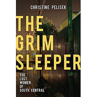 The Grim Sleeper: The Lost� Women of South Central