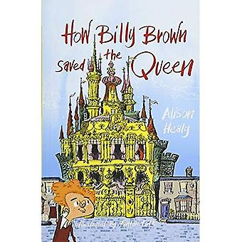How Billy Brown Saved the Queen