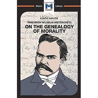 On the Genealogy of Morality (The Macat Library)