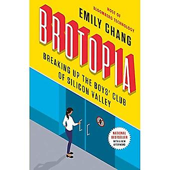 Brotopia: Breaking Up the Boy's Club of Silicon Valley