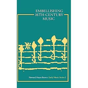 مبرئا الموسيقى القرن السادس عشر بواسطة براون & هوارد م.