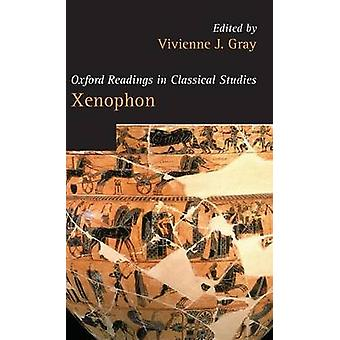 Xenophon by Gray & Vivienne J.