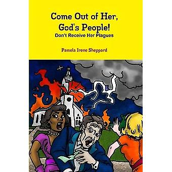 Come Out of Her Gods People by Sheppard & Pamela