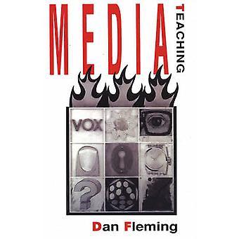 Media Teaching by Fleming & Dan