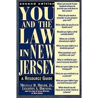Você e a lei de New Jersey: guia de um recurso da. Holness & Leighton