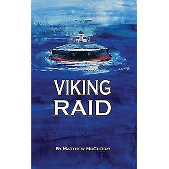 Viking Raid A Robert Fairchild roman van McCleery & Matthew