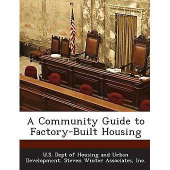 Una guida di comunità per alloggiamento FactoryBuilt da US Dept of Housing e urbano Developme