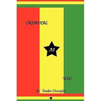 Criminelle comme un sage voleur appelé Dr. Elie Jacques par Onanjiri & Temam