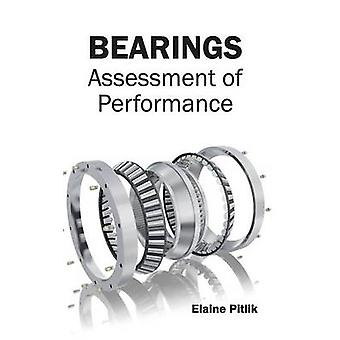Bearings Assessment of Performance by Pitlik & Elaine