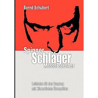 Spinner Schlger Messerstecher por Schubert y Bernd
