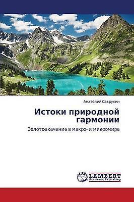 Istoki Prirodnoy Garmonii by Savrukhin Anatoliy