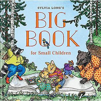 Sylvia Longs große Buch für kleine Kinder von Sylvia Long - 9780811834
