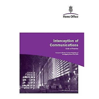 Interception of Communications - Code of Practice - A Consultation Pape