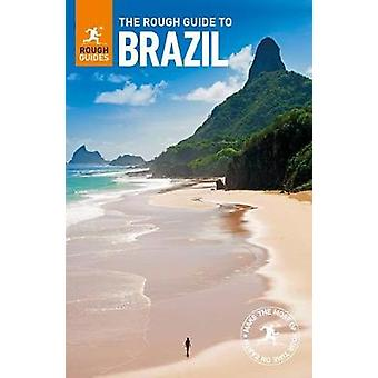 The Rough Guide to Brazil by The Rough Guide to Brazil - 978024128066