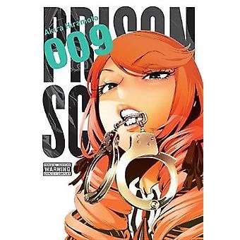 Prison School - Vol. 9 by Akira Hiramoto - 9780316558617 Book