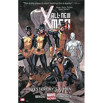 All-New X-Men Volume 1 - Yesterday's X-Men (Marvel Now) by Brian Micha