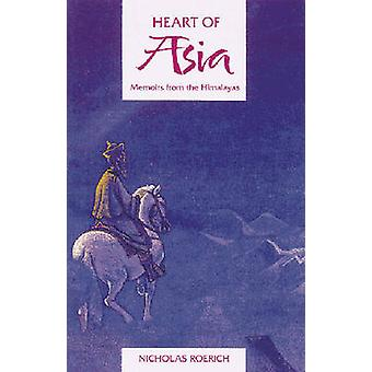 The Heart of Asia - Memoirs from the Himalayas by Nicholas Roerich - 9