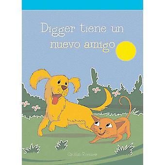 Digger Tiene Un Nuevo by Griffin Roesser - 9781404265981 Book