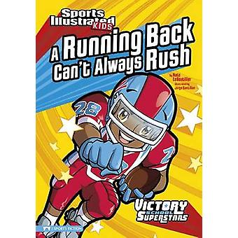 A Running Back Can't Always Rush by Nate LeBoutillier - Jorge H Santi