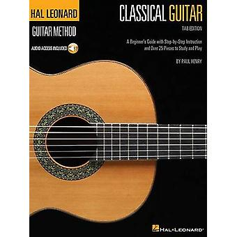 Hal Leonard Classical Guitar Method by Paul Henry - 9781495012563 Book