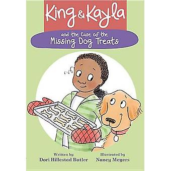 King & Kayla and the Case of the Missing Dog Treats by Dori Hillestad