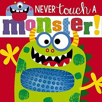 Never Touch a Monster by Rosie Greening - Stuart Lynch - 978178598428