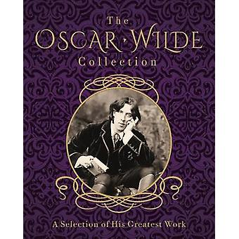The Oscar Wilde Collection by Oscar Wilde - 9781785996597 Book