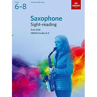 Saxophone Sight-Reading Tests - ABRSM Grades 6-8 - from 2018 - 9781848