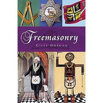 Freemasonry by Giles Morgan - 9781842438886 Book