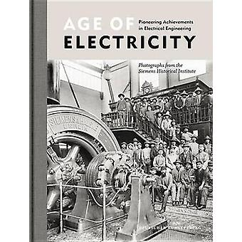 Age of Electricity - Pioneering Achievements in Electrical Engineering