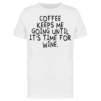 Until Its Time For Wine Tee Men's -Image by Shutterstock