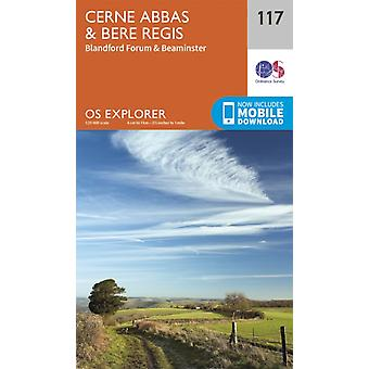 OS Explorer Map (117) Cerne Abbas and Bere Regis Blandford Forum and Beaminster (Map) by Ordnance Survey
