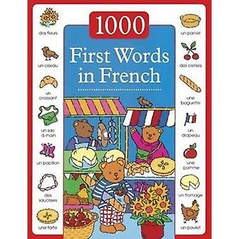 1000 First Words in French (Hardcover) by Dopffer Guillaume Lacome Susie