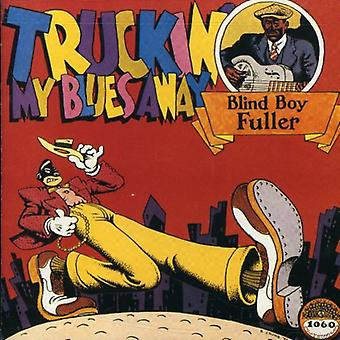 Blind Boy Fuller - Truckin ' My Blues væk [CD] USA import