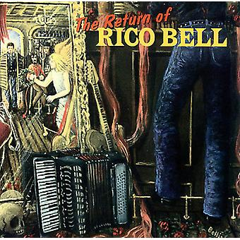 Rico Bell - vuelta de campana de Rico la importación de los E.e.u.u. [CD]