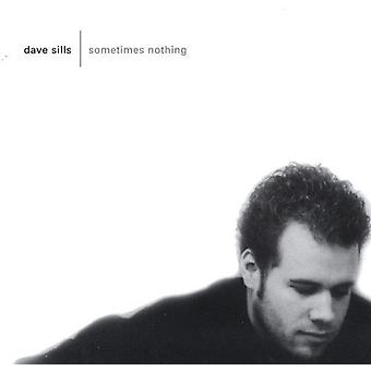 Dave Sills - manchmal nichts [CD] USA import