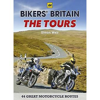 Bikers' Britain - The Tours by Simon Weir - 9780749577360 Book