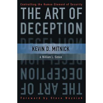 The Art of Deception - Controlling the Human Element of Security (New