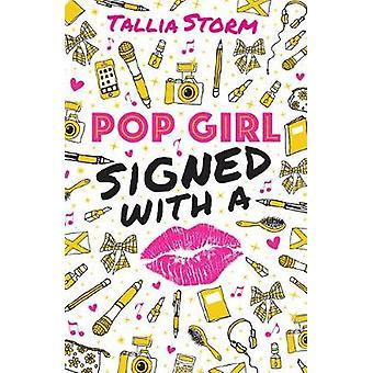 Dziewczyna pop - podpisał z pocałunkiem szturmem Tallia - 9781407159393 książki