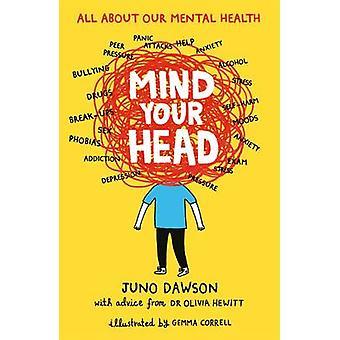 Mind Your Head by Juno Dawson - Olivia Hewitt - Gemma Correll - 97814