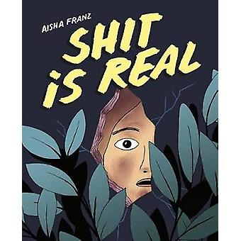 Shit Is Real by Shit Is Real - 9781770463158 Book